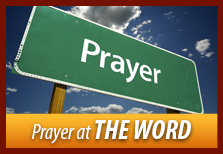 Prayer at THE WORD